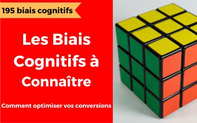 195 biais cognitifs à connaître pour influencer sans être manipulé