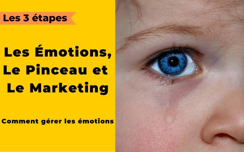 émotion dans le business, le marketing et le coaching