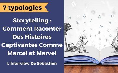 Comment maîtriser le storytelling