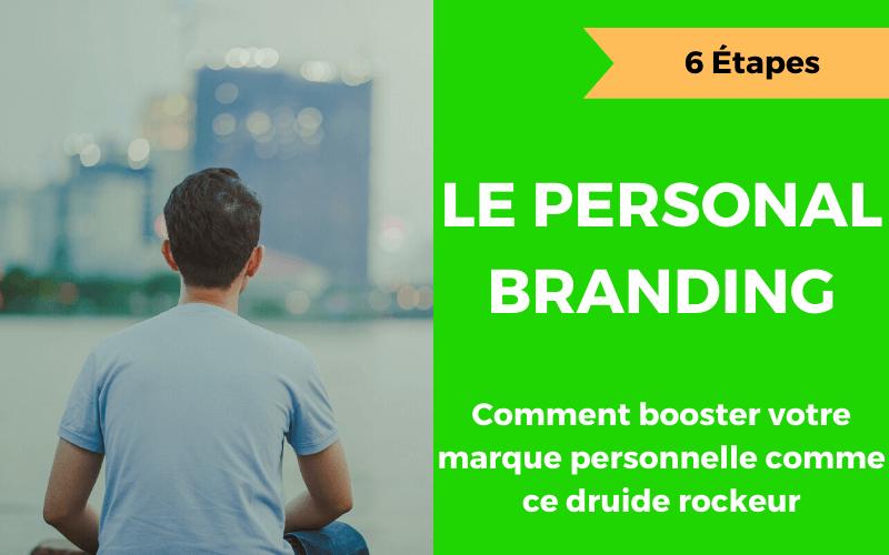 le personal branding et la marque personnelle