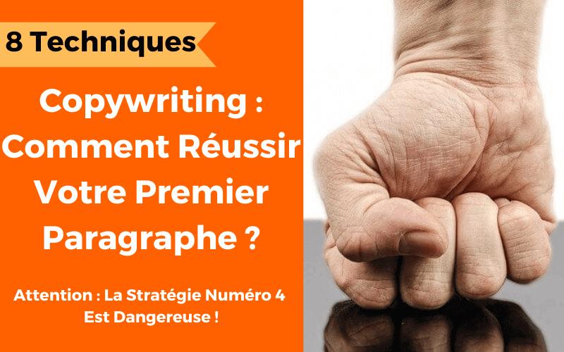 copywriting : rédiger un premier paragraphe accrocheur pour réussir sa page de vente