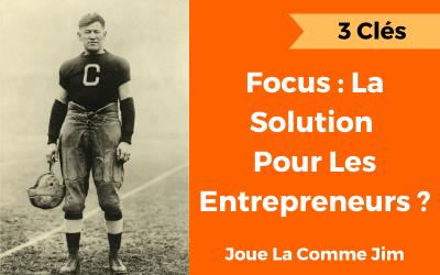 Focus : la solution pour les coachs, les consultants et les entrepreneurs ?