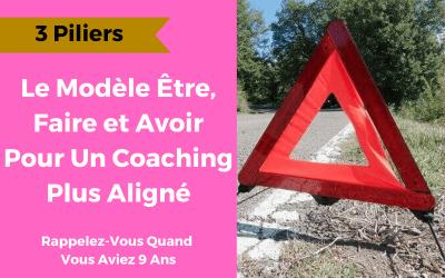 Coachs: remplacer le modèle Have, Do, Be par Être, Faire, Avoir